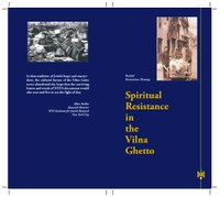 Spiritual Resistance of the Vilna Ghetto